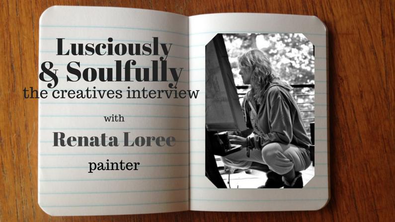 Lusciously & Soulfully: Renata Loree