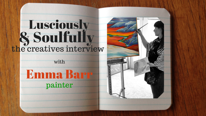 Lusciously and Soulfully: Emma Barr