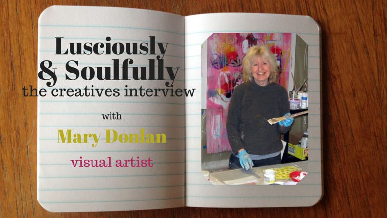 Lusciously & Soulfully: Mary Donlan