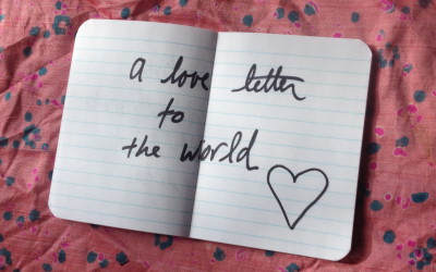 Oh Valentine! My love letter to the world