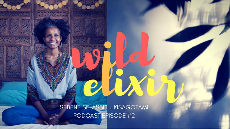 Episode #2 :: Kisagotami + Sebene Selassie