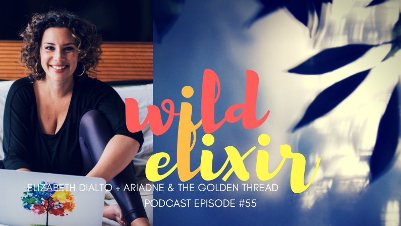 55 :: Ariadne & The Golden Thread + Elizabeth DiAlto