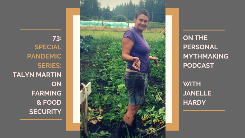 73: Talyn Martin on food security & local organic farming